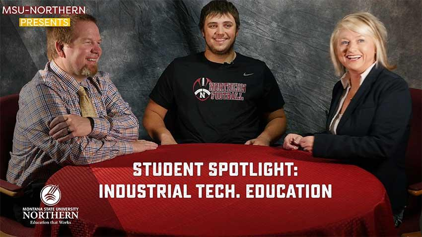 Watch this short student spotlight video Industrial Technology Education student Trenton Woodward & MSUN  faculty members about how his degree is preparing him to work in the real world.