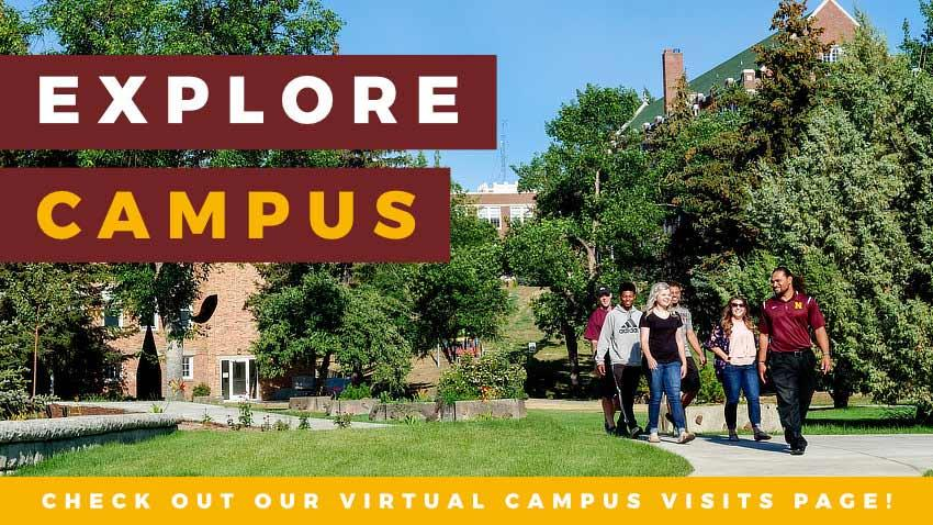 Explore Campus - Check Out Our Virtual Campus Visit Page! [picture of students touring campus]