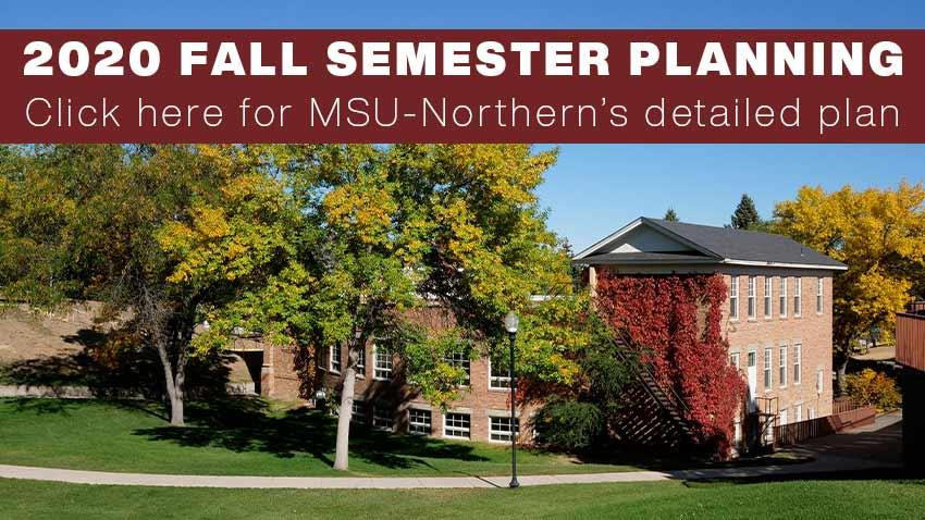 2020 Fall Semester Planning. Click for MSUN's Detailed Plan [Campus fall scene with Pershing Hall]