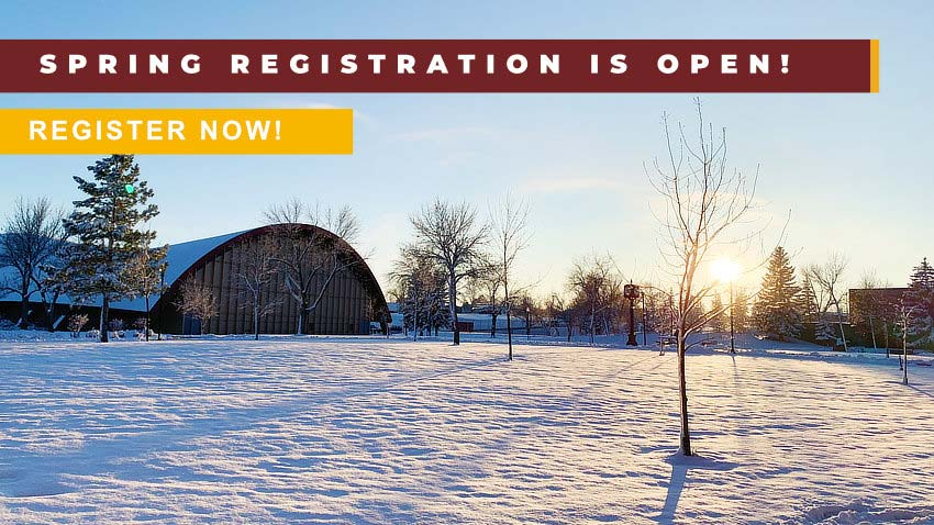 Spring Registration is Open! Register Now! [Campus winter scene]