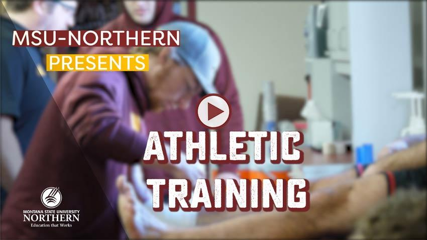 MSU-Northern presents Athletic Training; Photo of trainer taping an ankle.