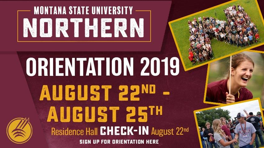 Check out the full schedule and sign up for MSU-Northern Fall 2019 Orientation!