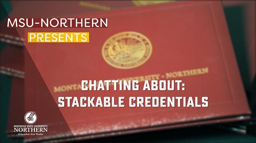 Watch this video to find out how MSU-Northern Stackable Credentials  can help you after graduation.