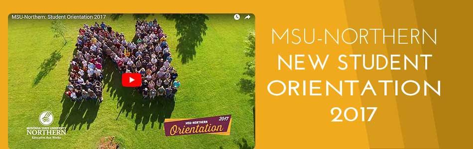 Watch this short video about the 2017 MSU-Northern new student orientation.