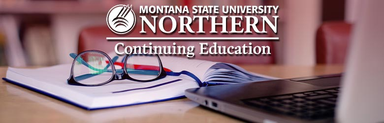 MSU-Northern Continuing Education [laptop, glasses, book]