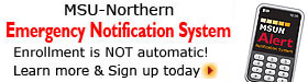 MSU-Northern Emergency Notification System Sign Up Information