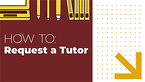 How to: Request a Tutor